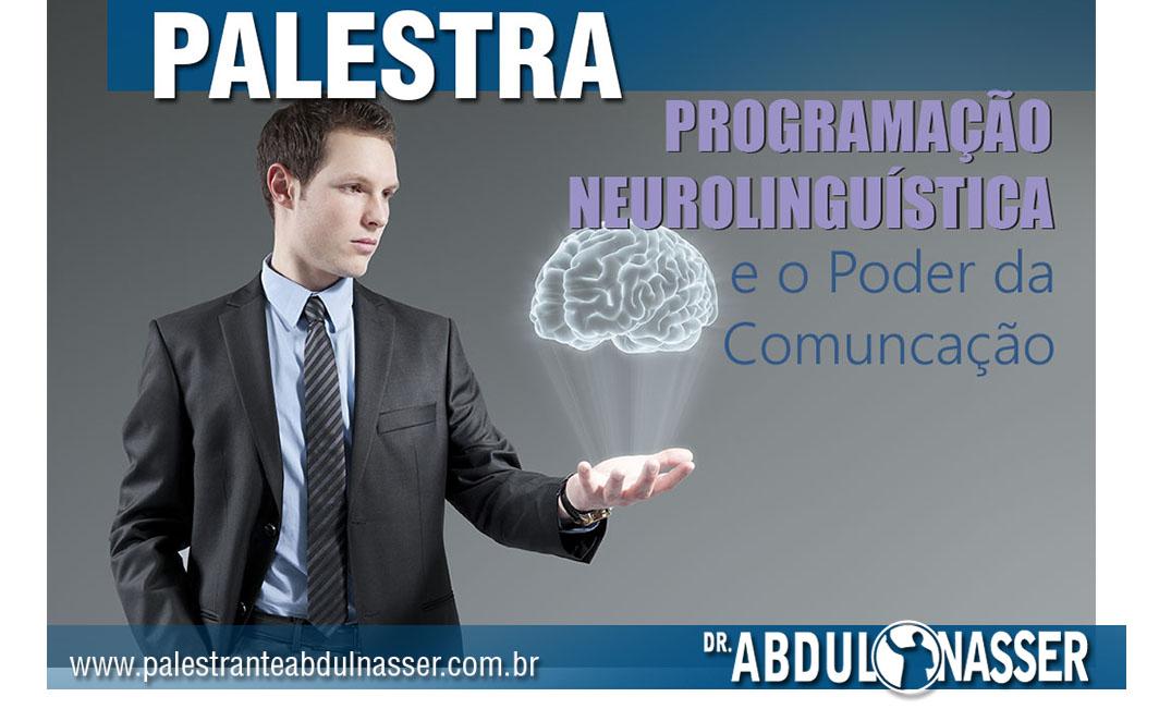 Programação Neurolingüística E O Poder Da Comunicação