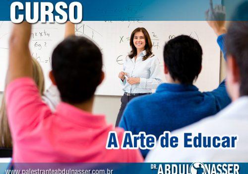 A Arte De Educar