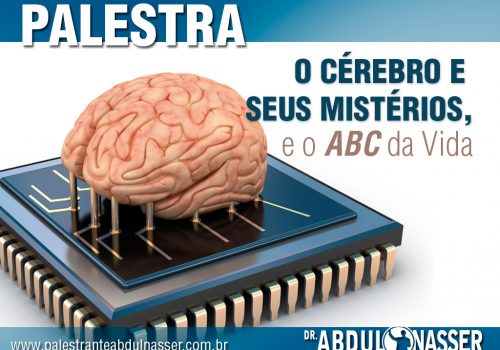 O Cérebro E Seus Mistérios, E O ABC Da Vida